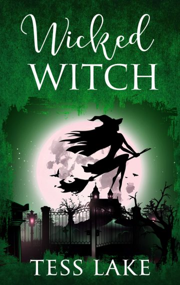 Wicked Witch (Torrent Witches Cozy Mysteries Book 10)